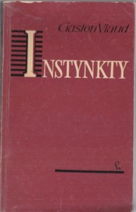 Viaud Gaston - Instynkty.