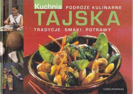 Kuchnia Tajska Tradycje Smaki Potrawy Podróże Kulinarne