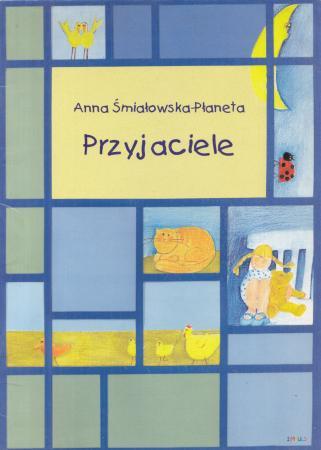 śmiałowska Płaneta Anna Przyjaciele I Inne Zabawne Wierszyki