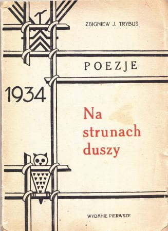 Trybus Zbigniew J Na Strunach Duszy Poezje Okładkę Projektował